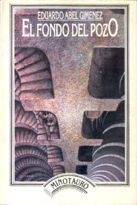 Tapa de El fondo del pozo, Minotauro, Buenos Aires, 1985